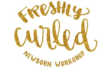 Freshly Curled Newborn Workshops