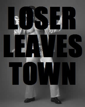 Loser Leaves Town