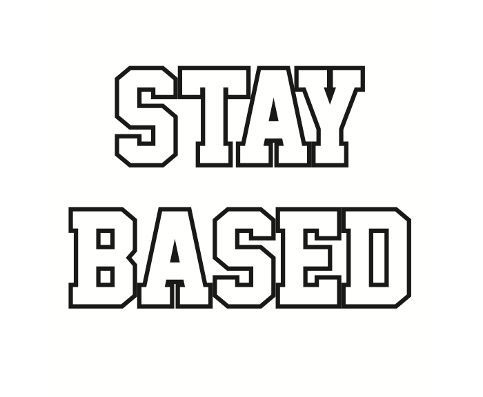 STAY BASED