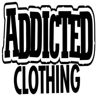 Addicted Clothing — ...