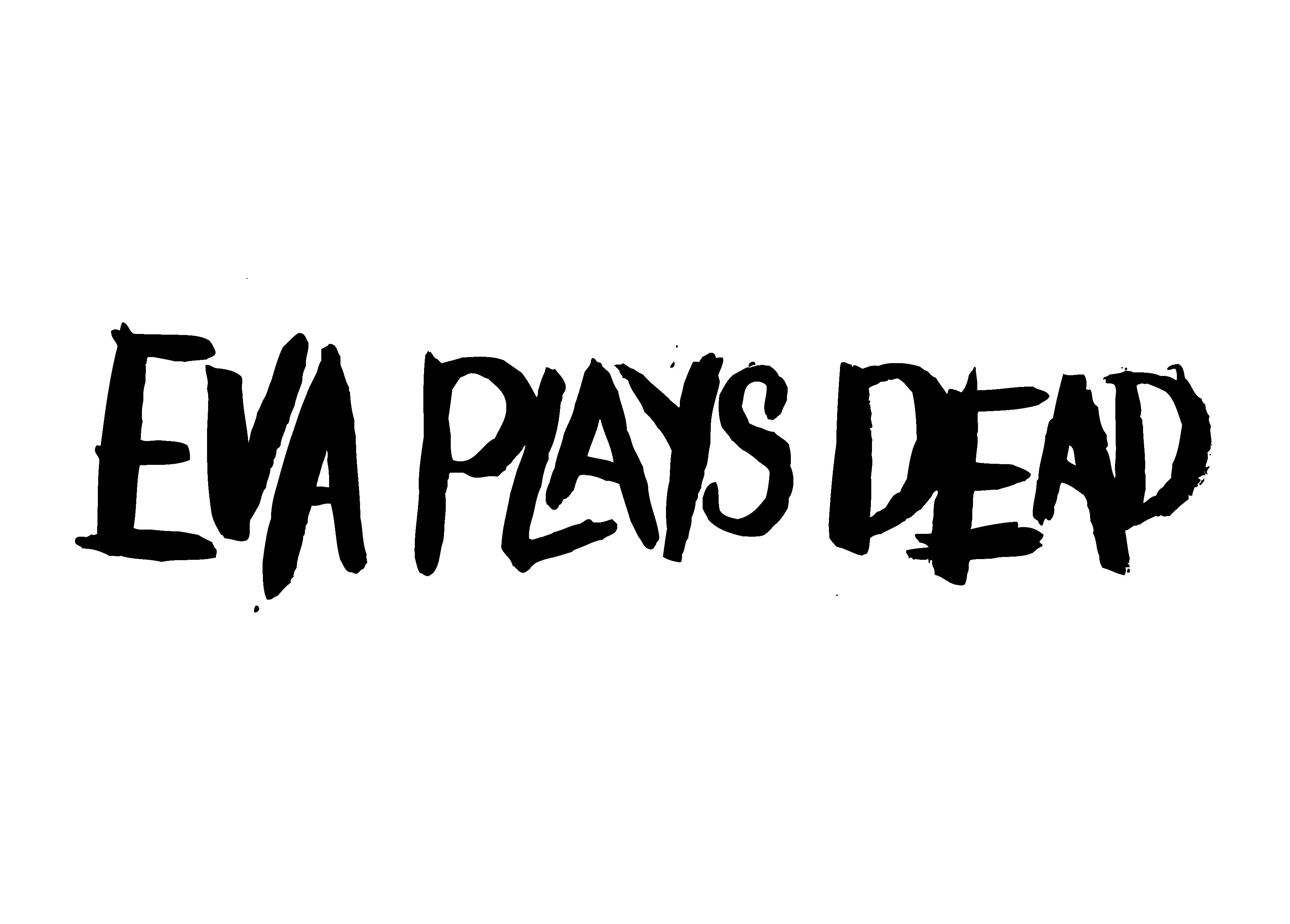 evaplaysdead