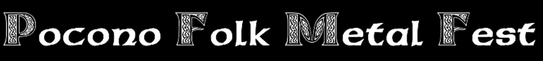 Pocono Folk Metal Fest