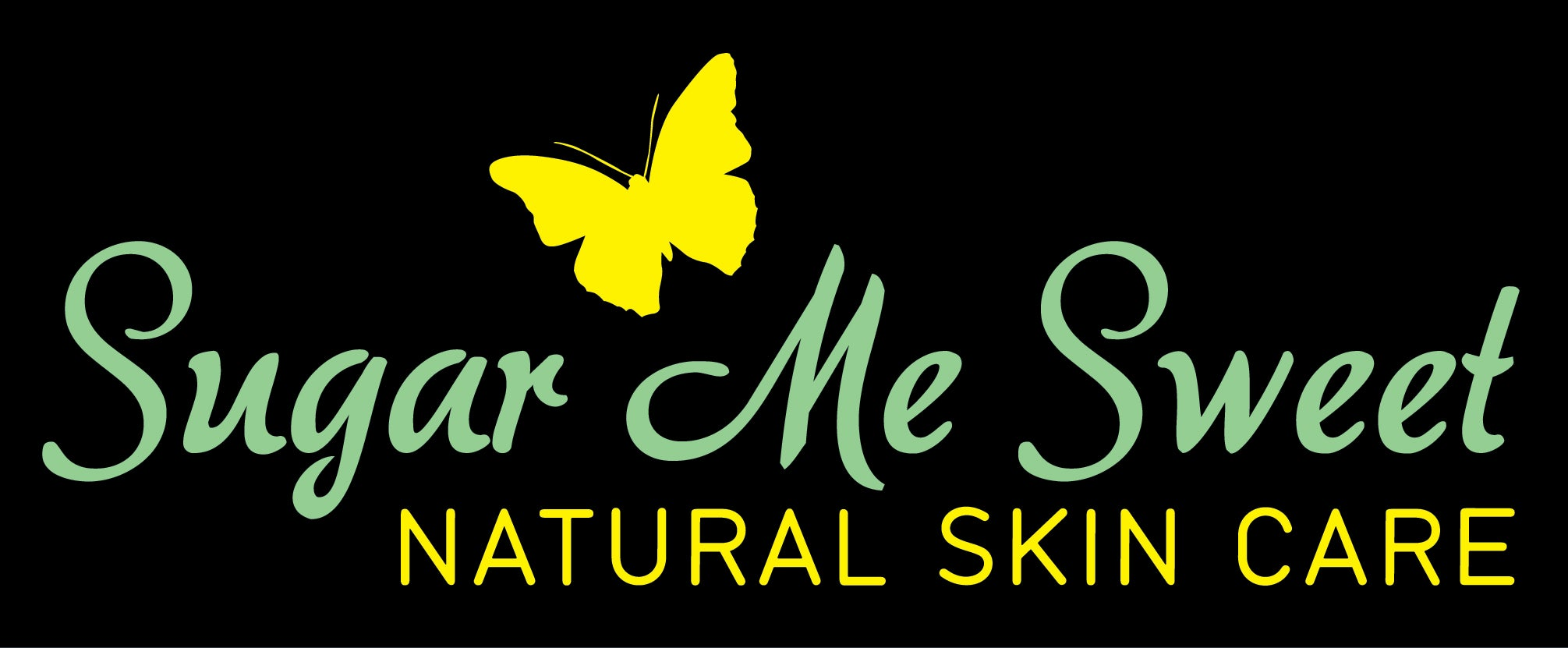 Sugar Me Sweet Natural Skin Care