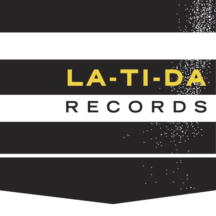 LA-TI-DA RECORDS