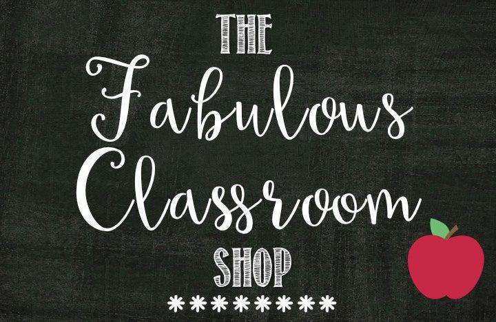 The Fabulous Classroom