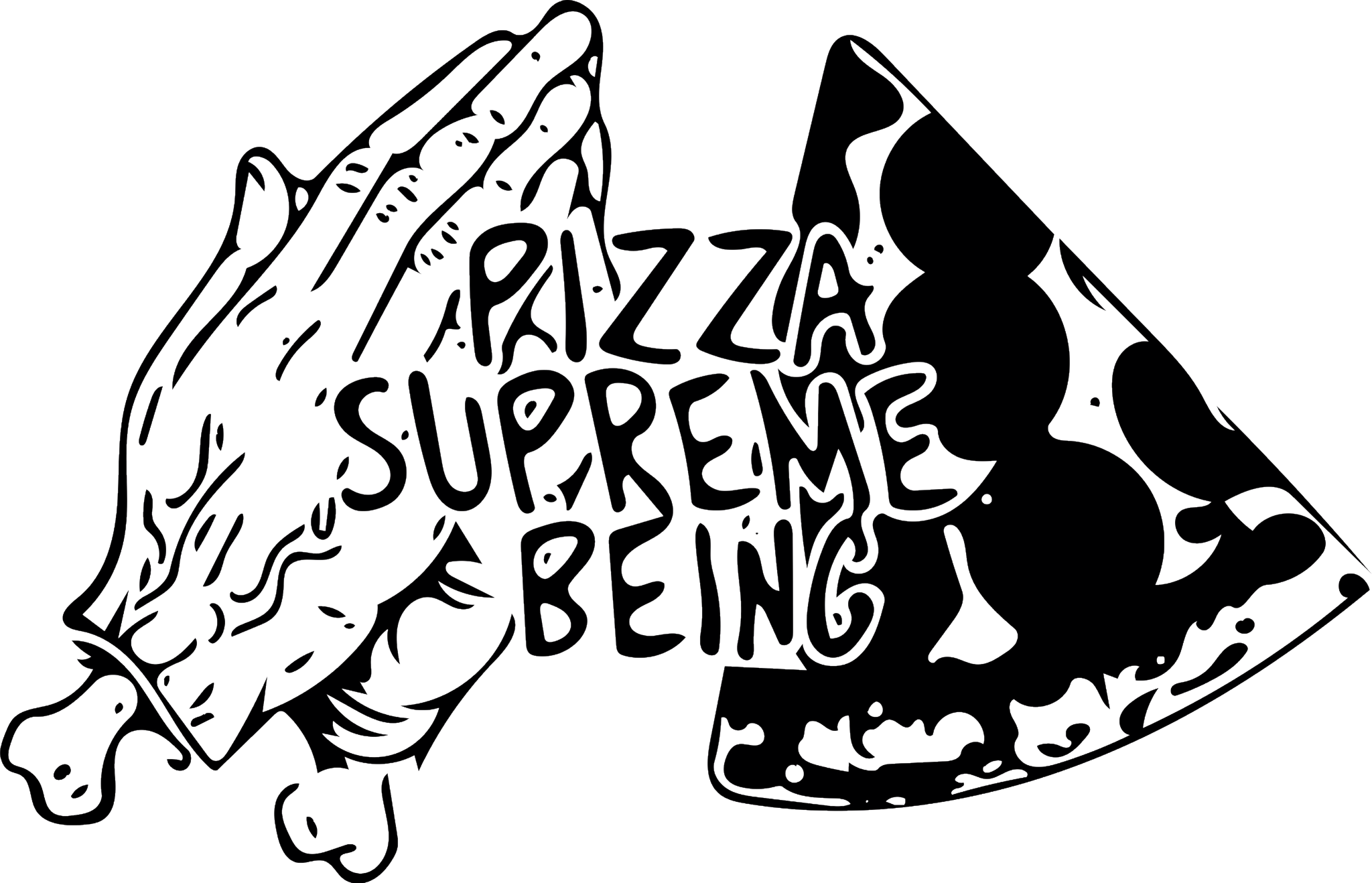 Pizza Supreme Being