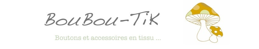 BouBou-TiK, The Shop !