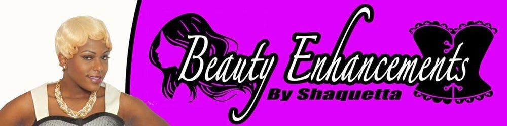 Beauty Enhancements by Shaquetta