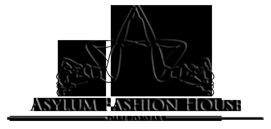 Asylum Fashion House