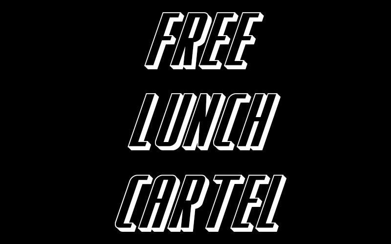 Free Lunch Cartel