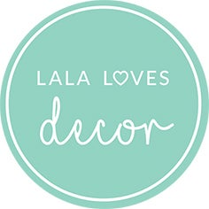 Lala Loves Decor