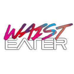Waist Eater