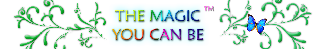 The Magic You Can Be