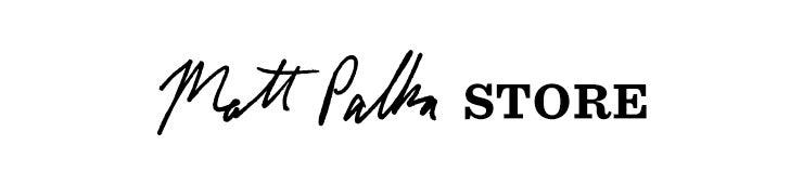 Matt Palka Store