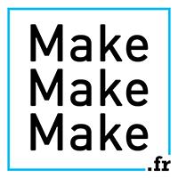 Make Make Make !