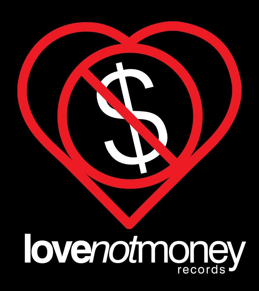 Love Not Money Records