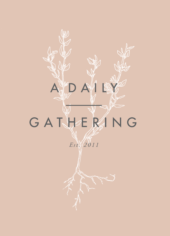 A Daily Gathering