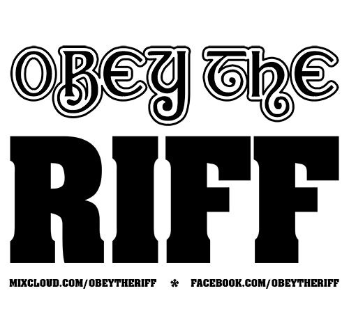 Obey The Riff