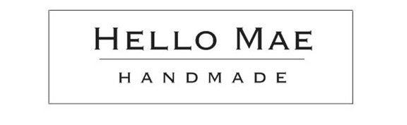 Hello Mae Handmade