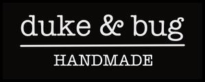 Duke & Bug Handmade