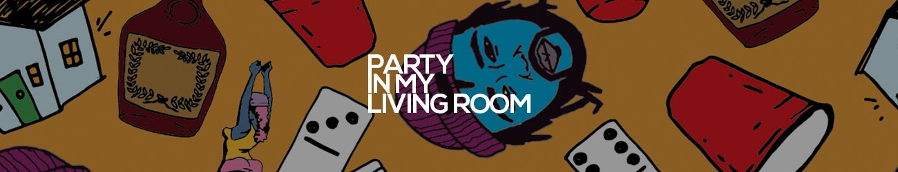 Party In My Living Room
