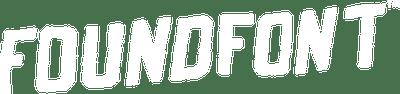 FOUNDFONT™