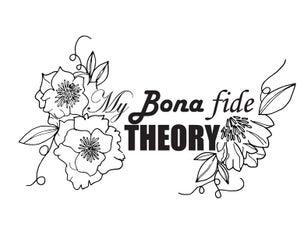 MyBonafideTheory