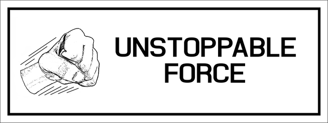 unstoppableforce