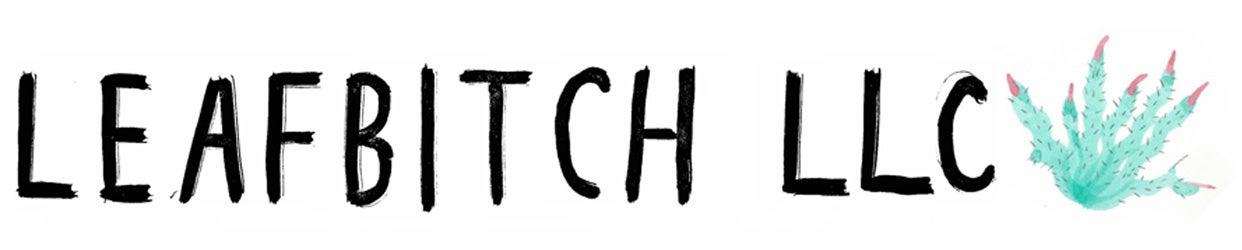 Leafbitch LLC