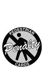 Pedestrian Penalty Cards