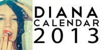 Diana Calendar 2013