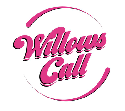 Willows Call