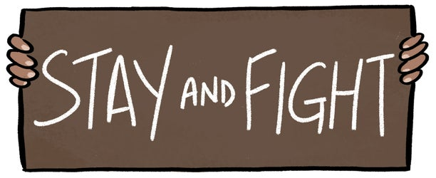 Susie Cagle / Stay and Fight