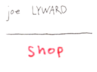 Joe Lyward Shop