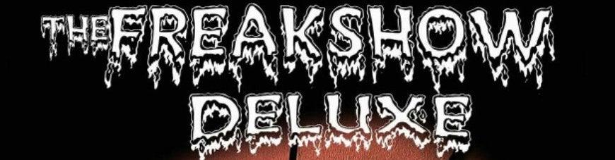 FreakShow Deluxe
