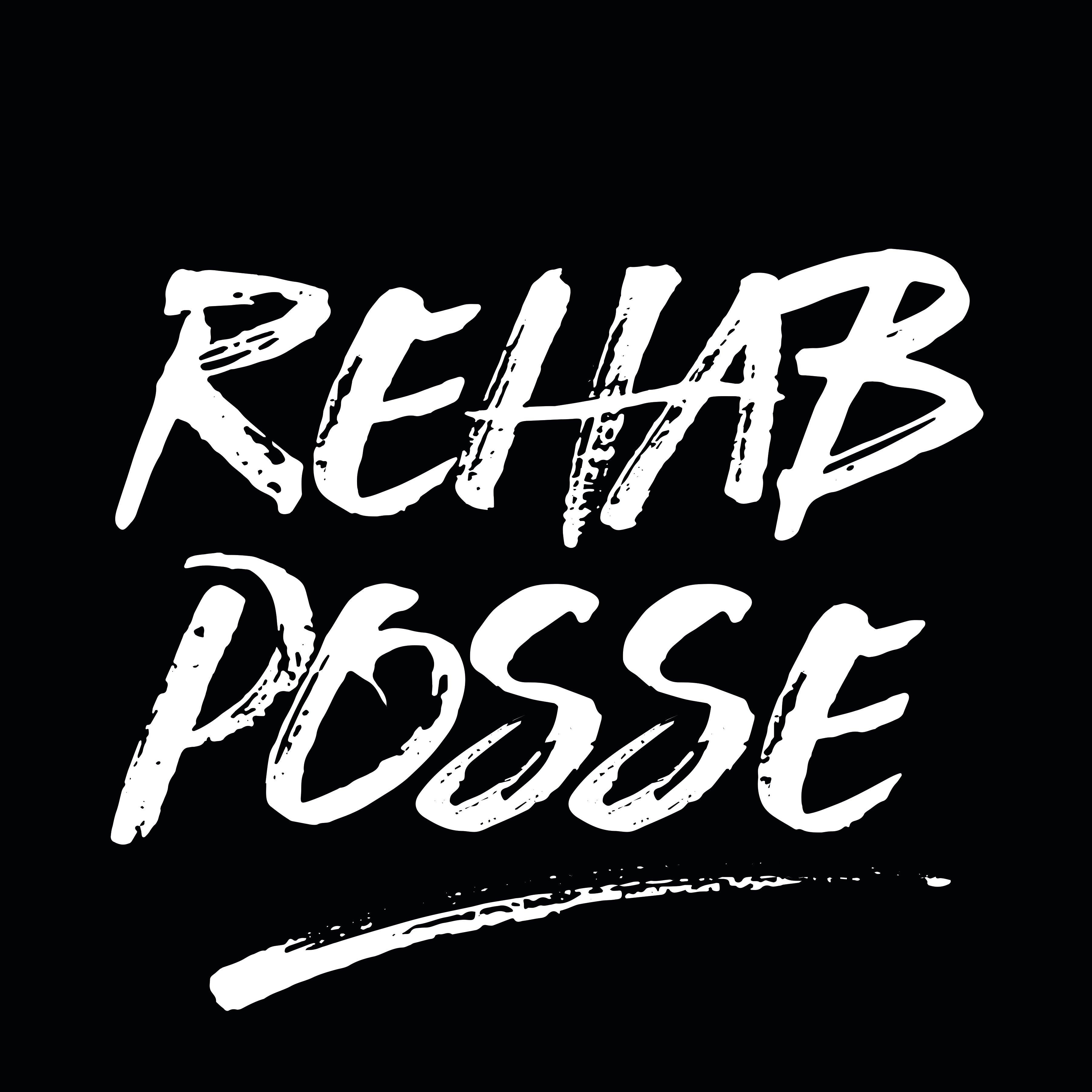 Rehab Posse