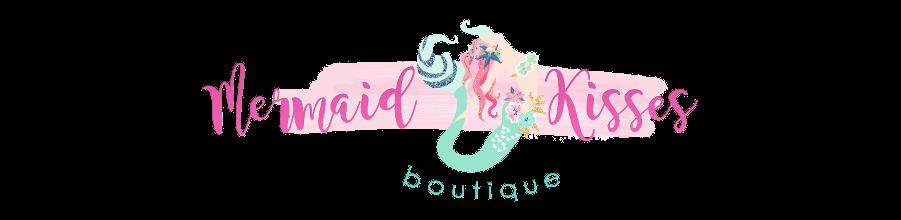 Mermaid Kisses Boutique