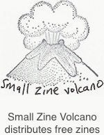 Small Zine Volcano