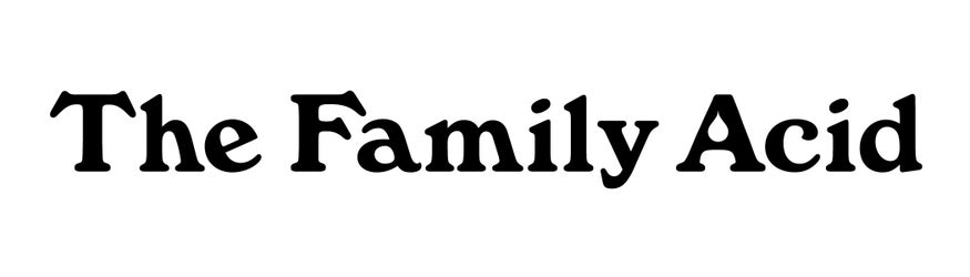 The Family Acid