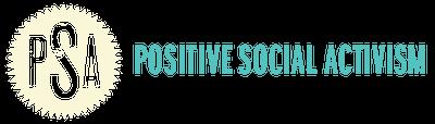 Positive Social Activism