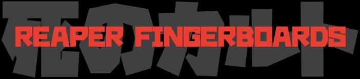 Reaper Fingerboards