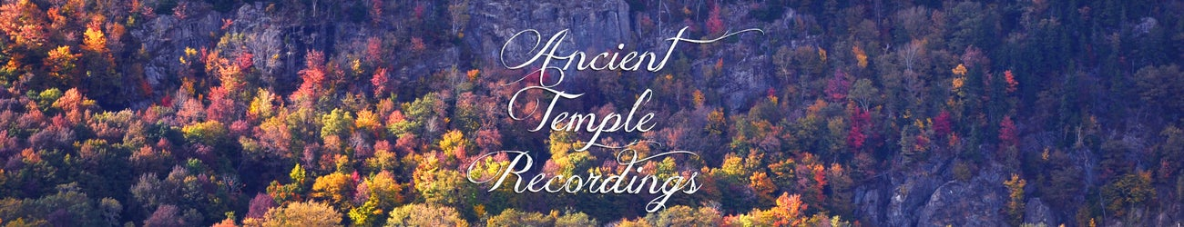 Ancient Temple Recordings