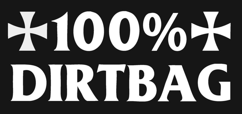 100%DirtBag