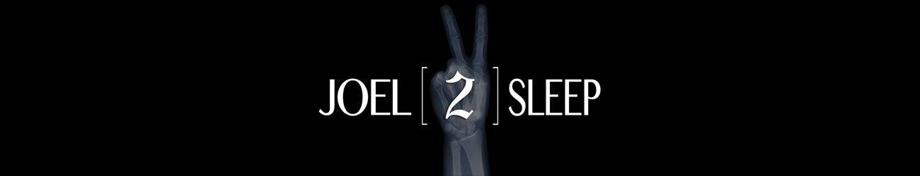 JOEL2SLEEP