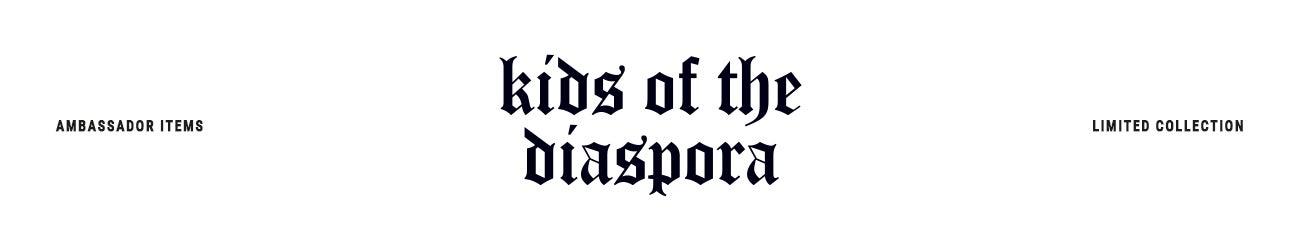 Kids of the Diaspora