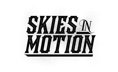 SKIES IN MOTION // OFFICIAL MERCH