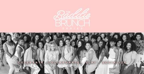 Shop The Baddie Brunch Series