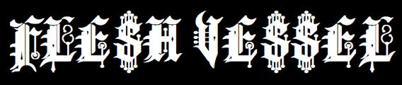 Flesh Vessel
