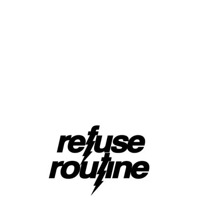 Refuse Routine