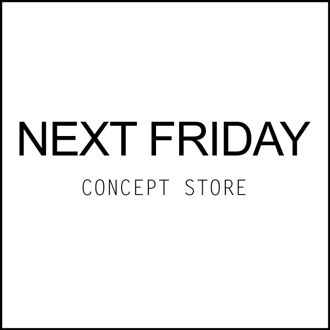 NEXT FRIDAY CONCEPT STORE